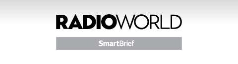 Radio World SmartBrief