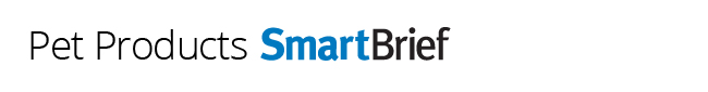 Pet Products SmartBrief