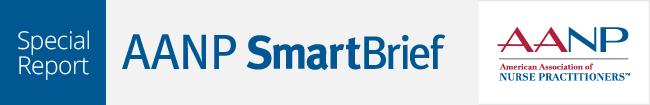 AANP SmartBrief Special Report