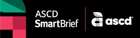 ASCD SmartBrief