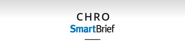 CHRO SmartBrief