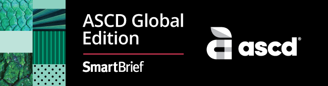ASCD Global Edition SmartBrief