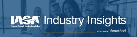 IASA Industry Insights