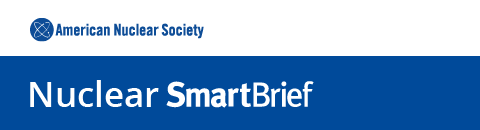 American Nuclear Society SmartBrief