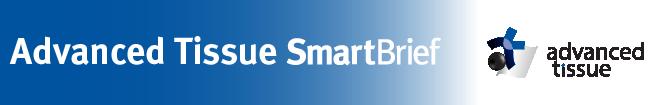 Advanced Tissue SmartBrief