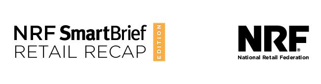NRF SmartBrief Retail Recap Edition