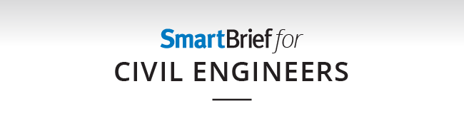 SmartBrief for Civil Engineers