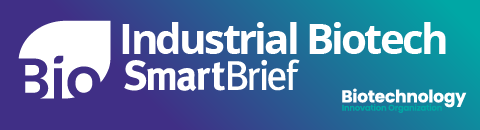 Industrial BIOtech SmartBrief