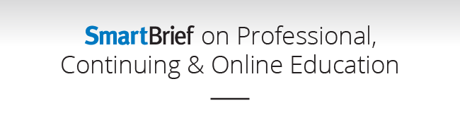 SmartBrief on Professional, Continuing & Online Education