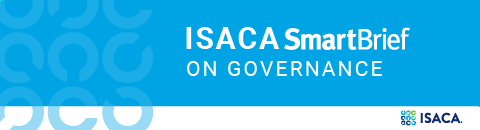 ISACA SmartBrief on Governance
