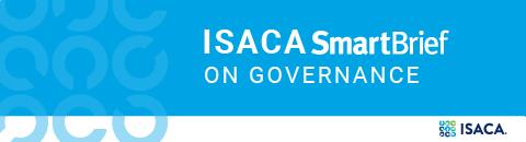 ISACA SmartBrief on Governance