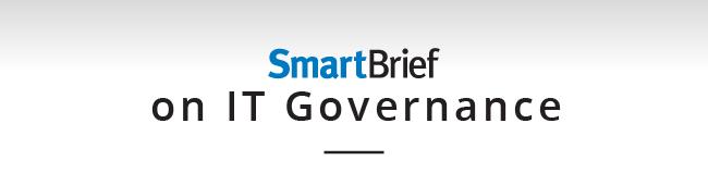 SmartBrief on IT Governance