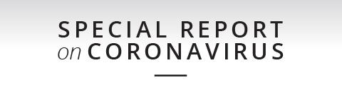 Special Report on Coronavirus