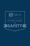 NRCA Pocket Guide Safety