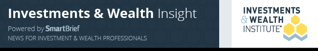 Investments & Wealth Insight (Powered by SmartBrief)