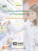 The Clean Label Phenomenon: Enhancing Transparency for Consumers