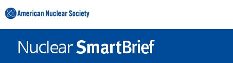 Nuclear Energy SmartBrief