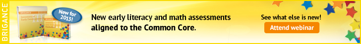 The 2013 IED III: new early literacy and math assessments aligned to the Common Core