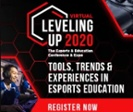 Leveling Up: The Esports & Education Conference & Expo