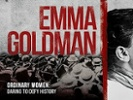 Inside the life of activist Emma Goldman