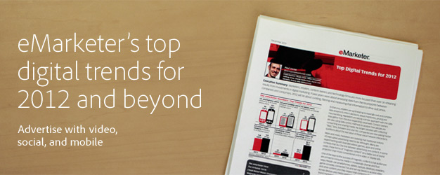 eMarketer's top digital trends for 2012 and beyond