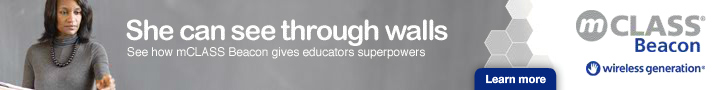 She can see through walls. Click to see how mCLASS Beacon gives educators superpowers.