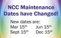 NCC Maintenance Dates Have Changed