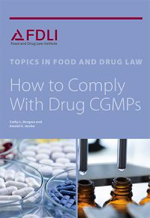 A great reference! How to Comply with Drug CGMPs, 2nd edition