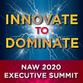 """Register for NAW 2020 Executive Summit: """"Innovate to Dominate"""""""
