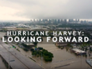 "Videos from ""Hurricane Harvey: Lessons Learned"""