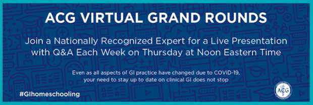 ACG Virtual Grand Rounds: Run M/W indefinitely