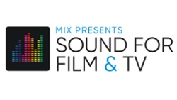 Mix Sound for Film & TV Event Begins Today