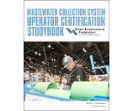 Get the Wastewater Collection System Operator Certification Studybook
