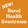 NEW! Rural Health livestream course