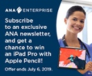 Be first to know with ANA's exclusive newsletters