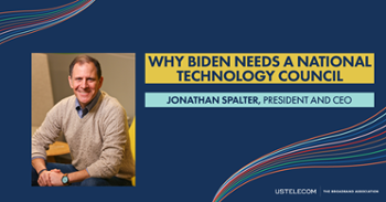 USTelecom: Why Biden needs a National Technology Council