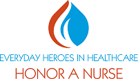 Honor a nurse: Recognize the everyday heroes in health care