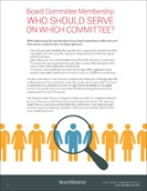 Who Should Serve on Which Committee?