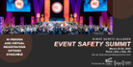 Event Safety Summit Moves to March 2022