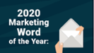 The ANA Marketing Word of the Year