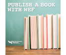 Become an author with WEF