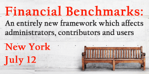New Framework for Financial Benchmarks: Conferences in London and New York