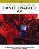 Integration Guide to Dante-Enabled AV