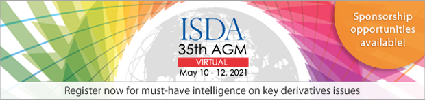 Don't Miss ISDA's 35th Virtual AGM: The Premier Event in the Derivatives Industry! May 10-12, 2021