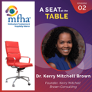 A Seat at the Table, episode 2: How businesses can become anti-racist with Dr. Kerry Mitchell Brown