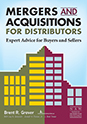 """This is your definitive guide to """"Mergers and Acquisitions for Distributors"""""""