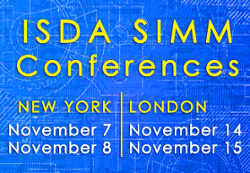 Focus On: ISDA SIMM -- Conferences in New York and London